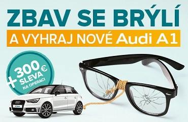 Zbav se brýlí a vyhraj nové Audi A1.